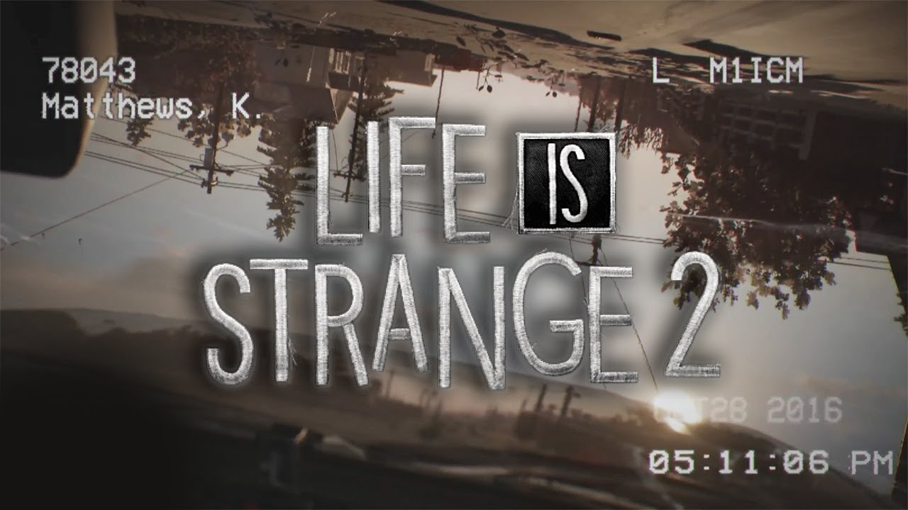 Life Is Strange 2 Free Download