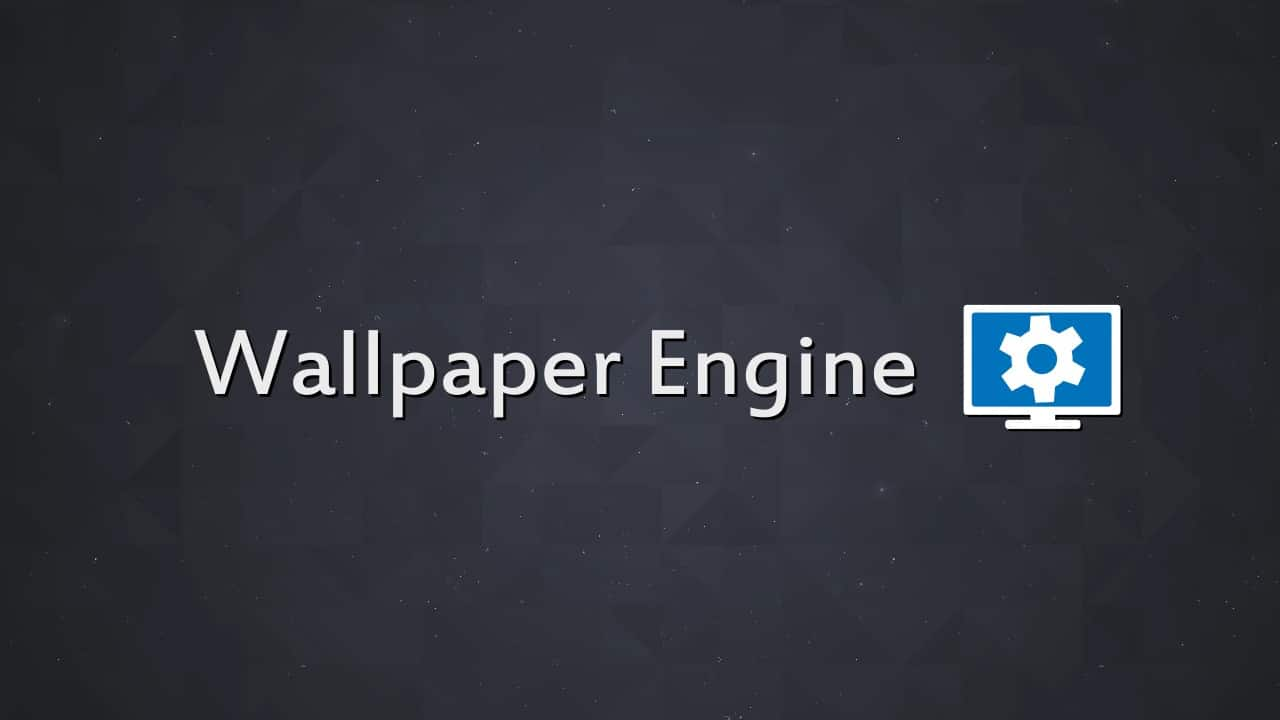 Wallpaper Engine Free Download
