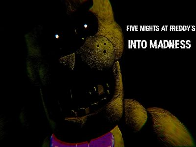 Five Nights at Freddy's Into Madness Free Download