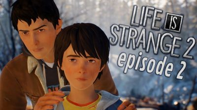Life is Strange 2 Episode 2 - Rules Free Download