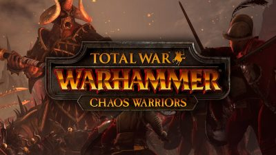 Total War WARHAMMER - Chaos Warriors Free Download