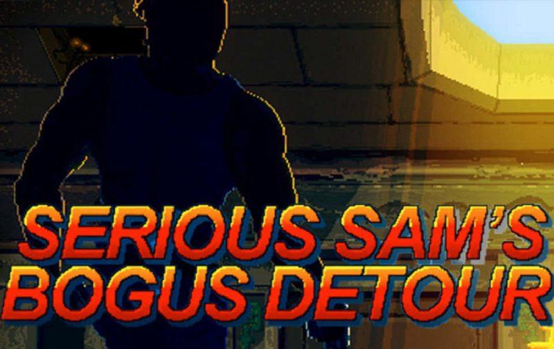 Serious Sam's Bogus Detour Free Download