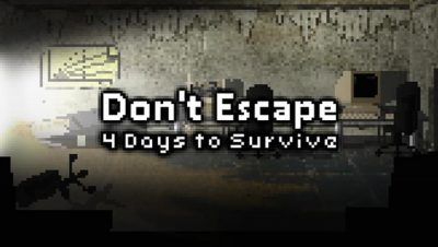 Don't Escape 4 Days to Survive Free Download