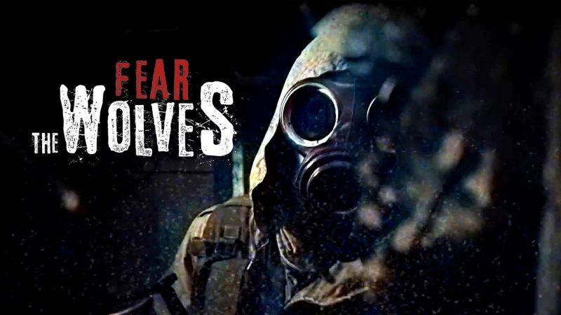 Fear The Wolves Free Download