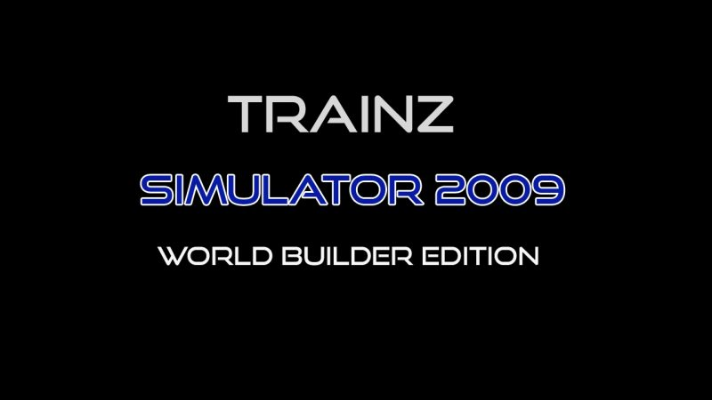 Trainz Simulator 2009 World Builder Edition Free Download