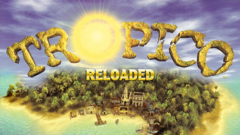 Tropico Reloaded Free Download