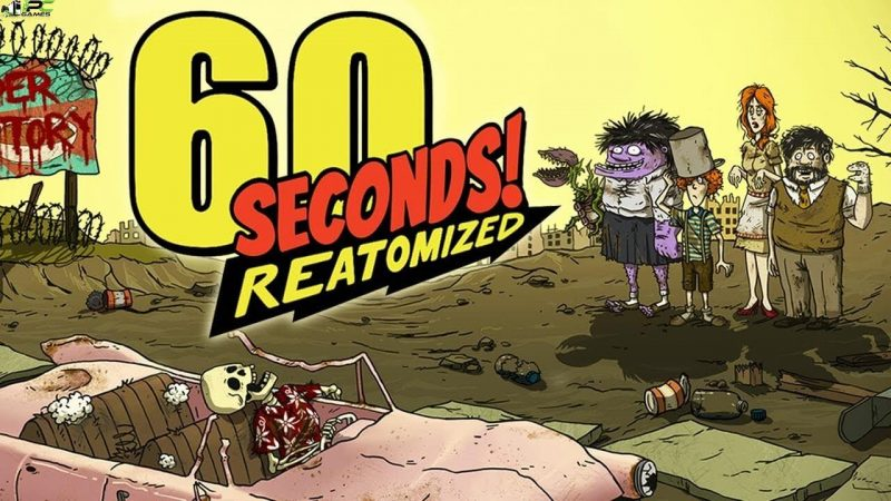 60 Seconds! Reatomized Free Download