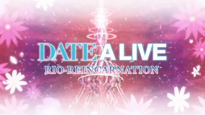DATE A LIVE Rio Reincarnation Free Download