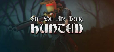 Sir, You Are Being Hunted Free Download