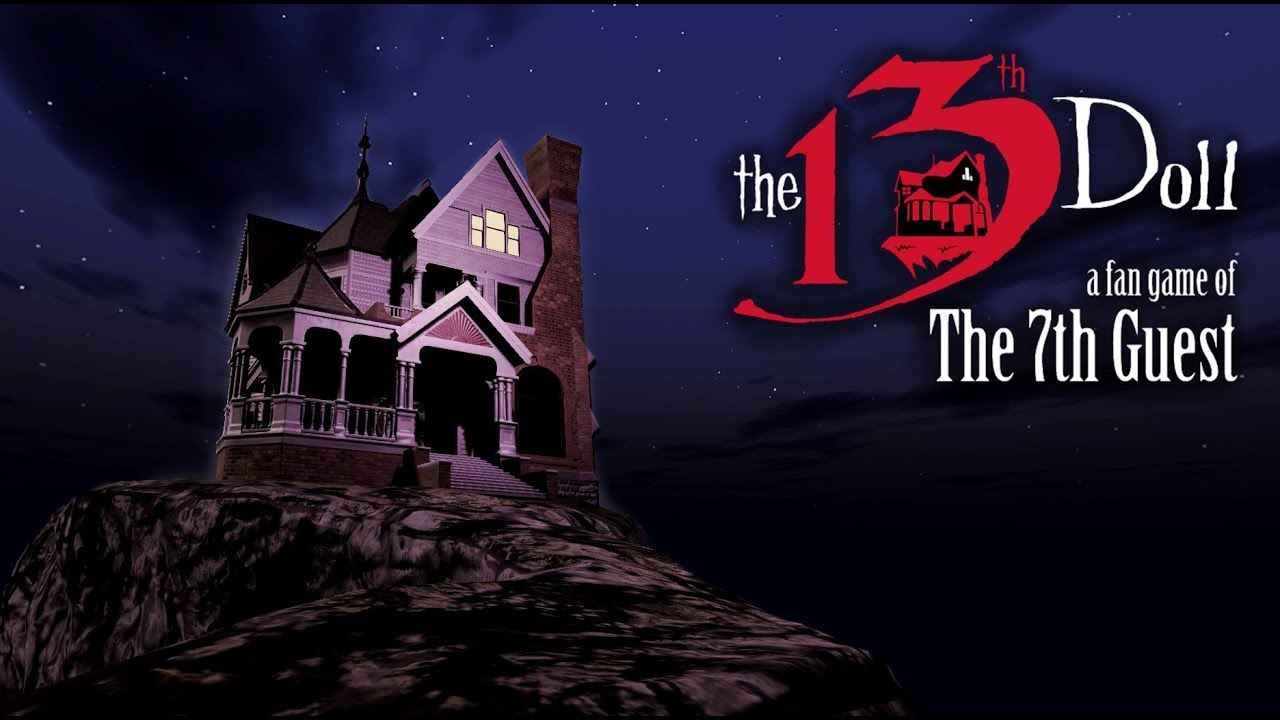 The 13th Doll A Fan Game of The 7th Guest Free Download