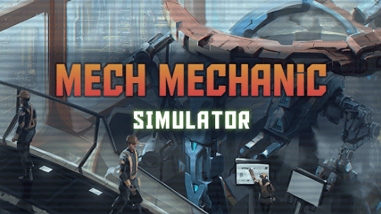 Mech Mechanic Simulator Free Download