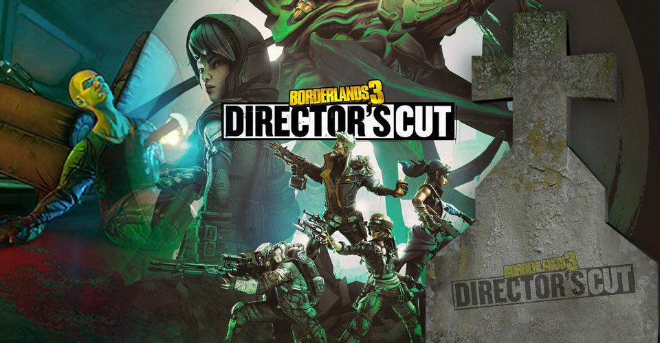 Borderlands 3 Director's Cut Free Download