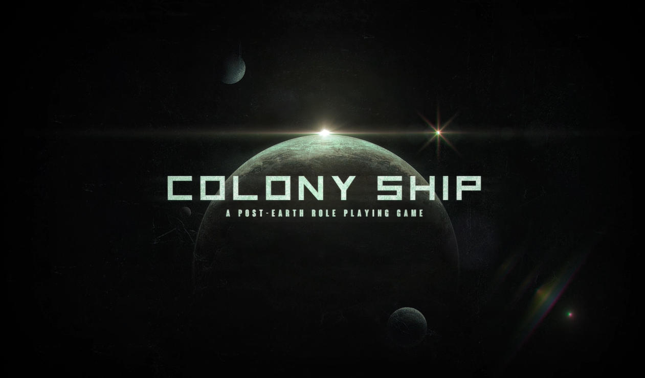 Colony Ship A Post-Earth Role Playing Game Free Download