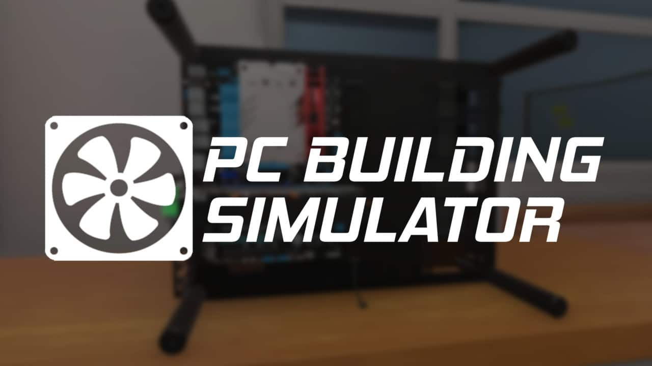 PC Building Simulator - EVGA Workshop Free Download