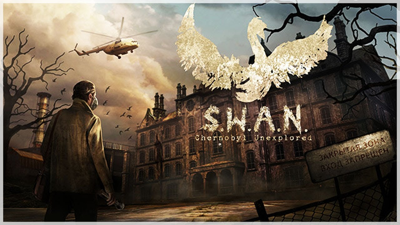 S.W.A.N. Chernobyl Unexplored Free Download