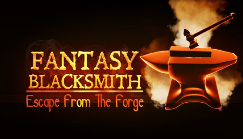 Fantasy Blacksmith - Escape From The Forge Free Download