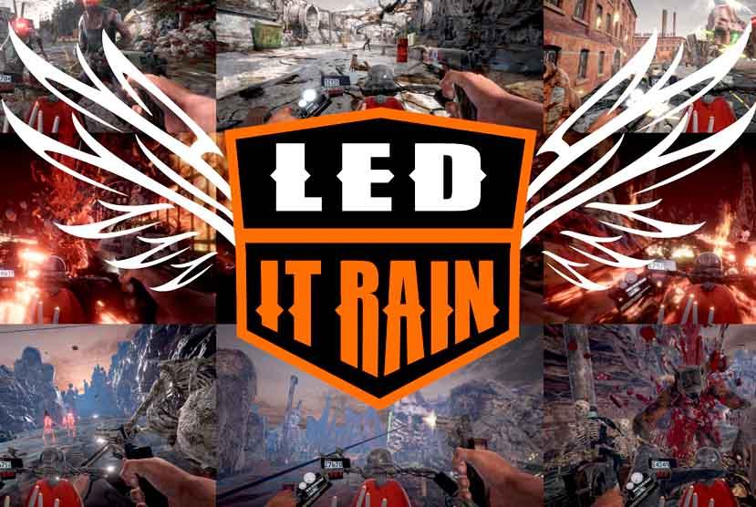 Led It Rain Refueled Free Download