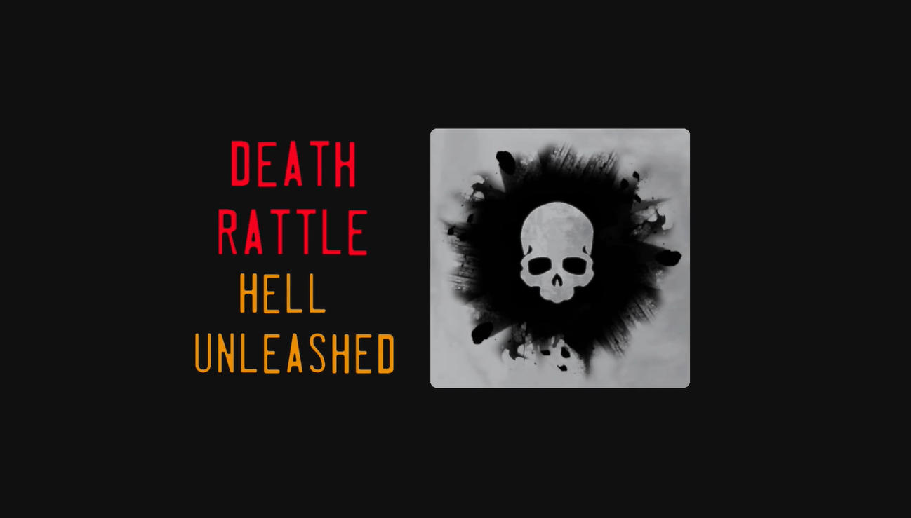Death Rattle - Hell Unleashed Free Download