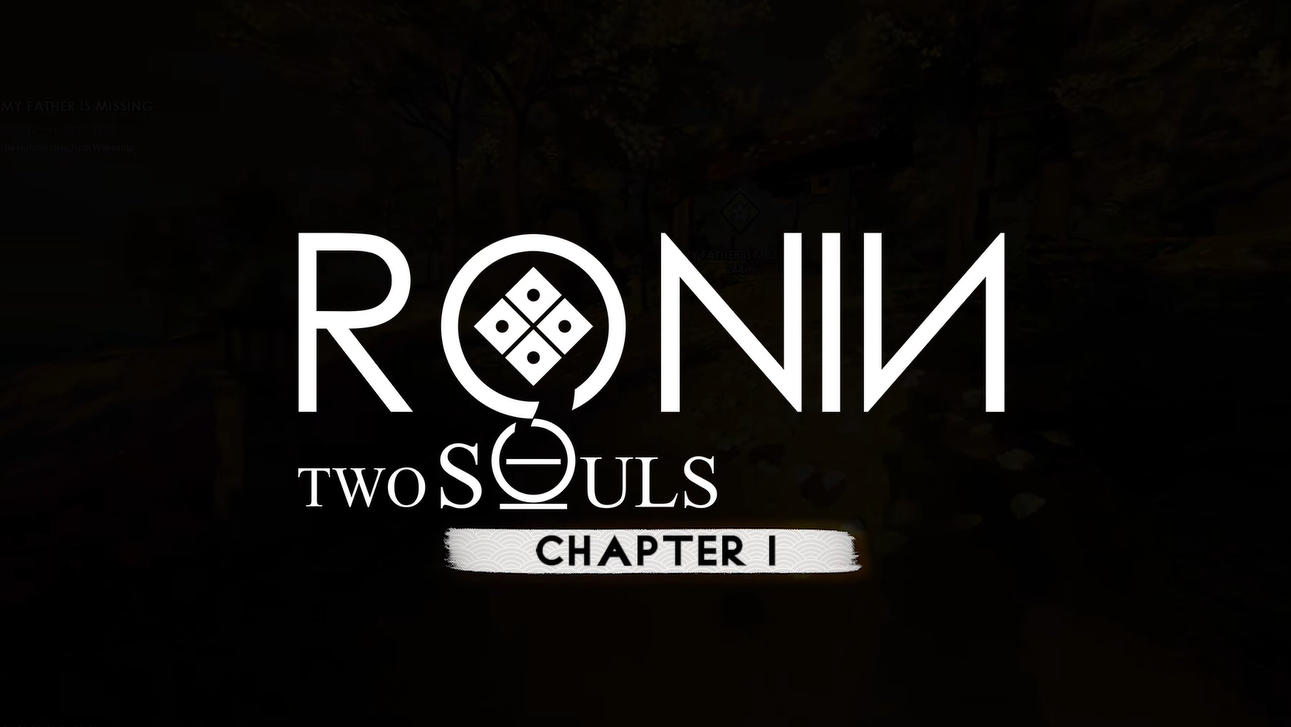 RONIN Two Souls Chapter 1 Free Download