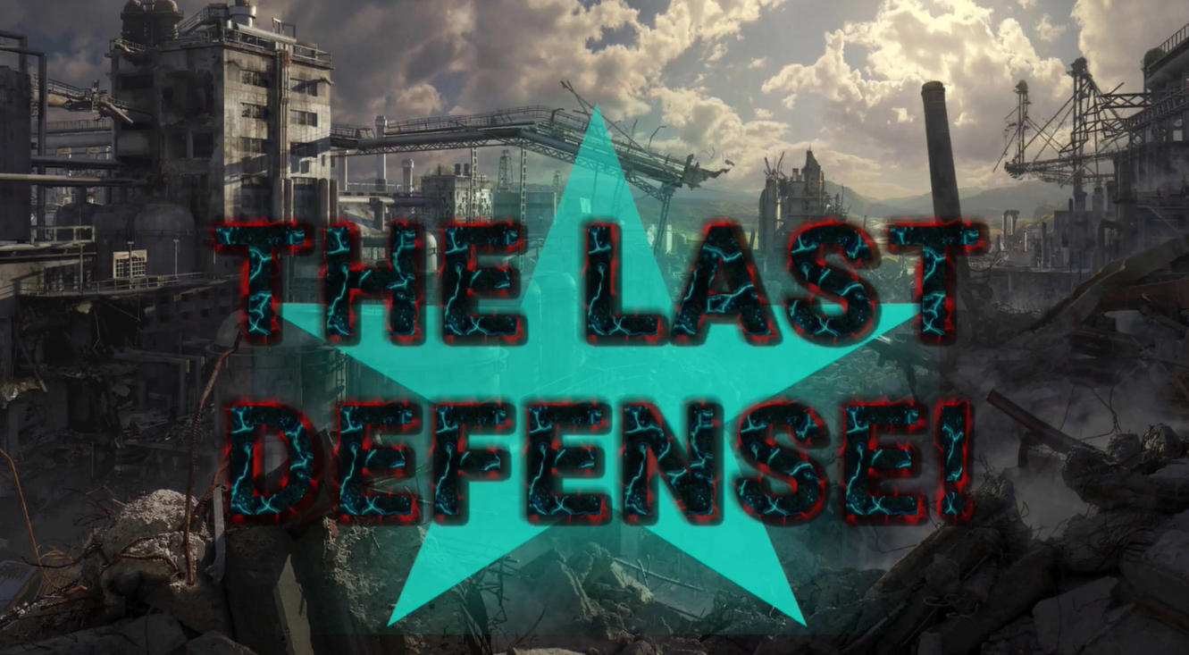 THE LAST DEFENSE! Free Download