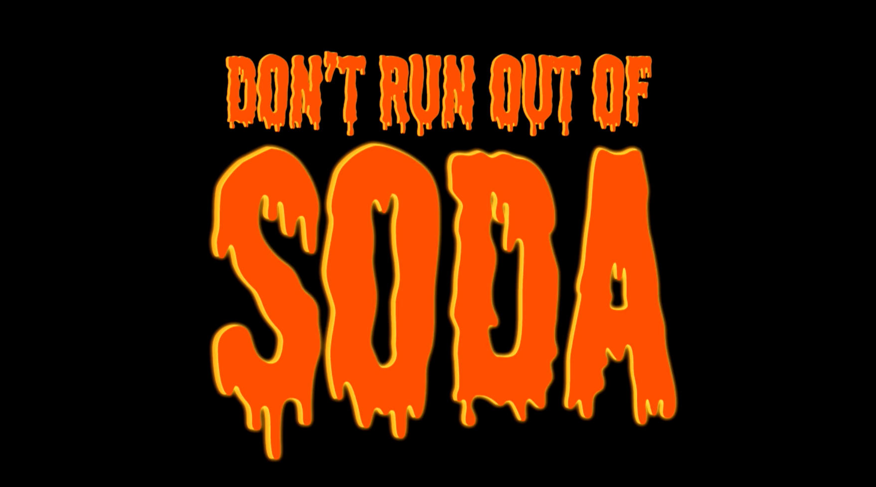 Don't run out of Soda Free Download